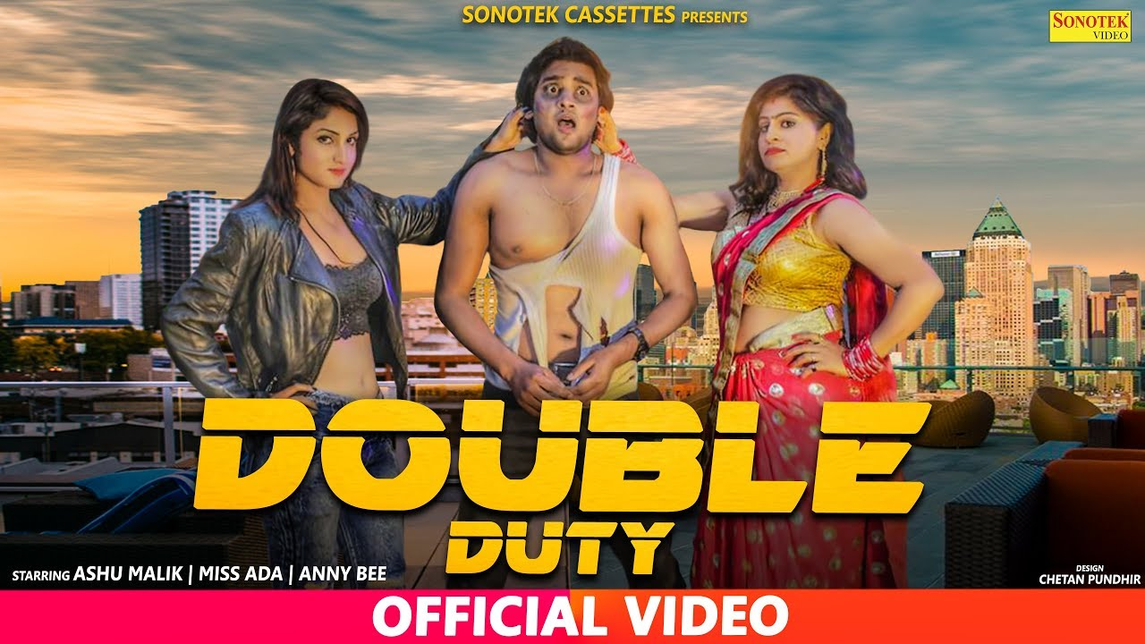 Double Duty   Anney Bee   Miss Ada   Aashu Malik   Latest Haryanvi Songs Haryanavi 2018   Sonotek Video,Mp3 Free Download
