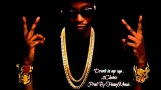 Drank In My cup Remix  x 2Chainz (Prod By Honey)