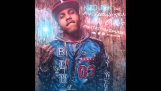 Kid Ink ft. Chris Brown & Tyga - Main Chick (Chris Rishard Remix)