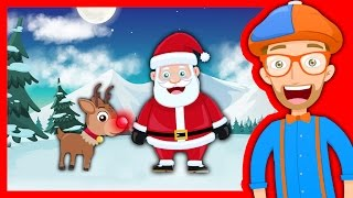 Christmas Songs for Kids with Blippi | Rudolph the Red Nosed Reindeer