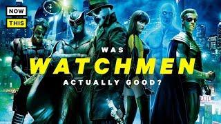 Was Watchmen Actually Good?   NowThis Nerd