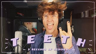 Remaking TEETH By 5SOS In ONE HOUR! | ONE HOUR SONG CHALLENGE