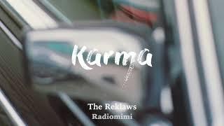 The Reklaws - Karma(Lyrics) - YouTube