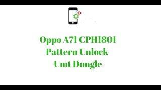 oppo a71 cph1801 pattern lock remove - मुफ्त