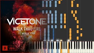 [MIDI] Vicetone - Walk Thru Fire ft. Meron Ryan