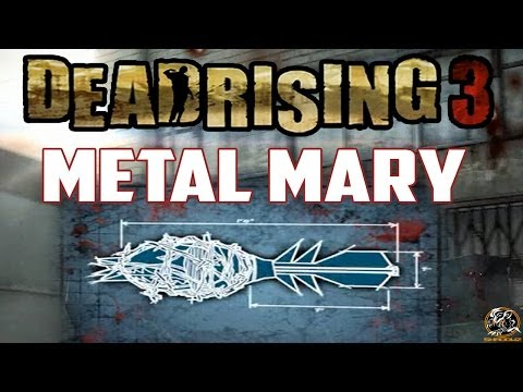 Dead rising 3 metal mary blueprint location combo weapon guide dead rising 3 metal mary blueprint location combo weapon guide malvernweather Choice Image