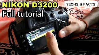Nikon D3200 full tutorial guide | How to use a DSLR full explaination