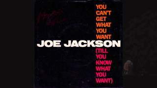 """You can't get what you want ..."" - Joe Jackson (live)"