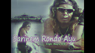 Download lagu Bayu Kw Sarinem Rondo Ayu Mp3