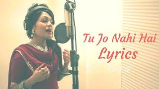 Tu Jo Nahi Hai || sonu kakkar || Lyrics - YouTube