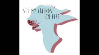 Down (Set My Friends On Fire)