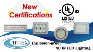 UL844/UL1598 Certification - Hazardous Area Lighting (CID1, CID2, CIID1, CIID2)
