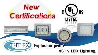 UL844/UL1598 Certification - Hazardous Area Lighting (CID1, CID2, CIID1, CIID2)