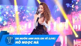 Em Muốn Anh Đưa Em Về (Live) - Hồ Ngọc Hà | 15th Kelly Pang | T Production