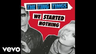 The Ting Tings - Great DJ (Demo Version) (Audio)