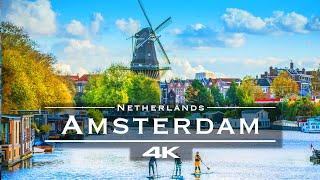 Amsterdam, Netherlands 🇳🇱 - by drone [4K]