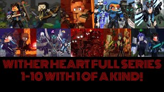 Rainimator Wither Heart Full Series With 1 Of A Kind! Part 1-10!