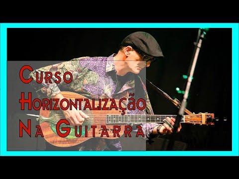 Curso de Horizontalização na Guitarra
