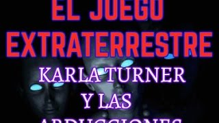 ABDUCCIONES EXTRATERRESTRES  Karla Turner