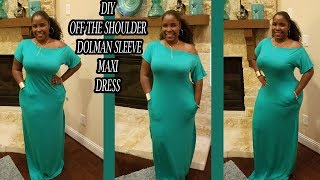 Diy Off The Shoulder Tshirt Dress With DOLMAN SLEEVES|HOW TO SEW A MAXI DRESS WITH POCKETS EASY