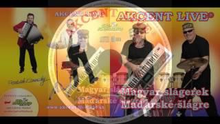 Skupina Akcent Live - Magyar slágerek / Maďarské šlágre (audio ukážka z CD 2017)