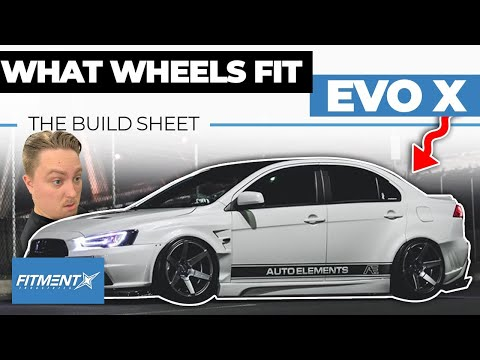 What Wheels Fit EVO X | The Build Sheet