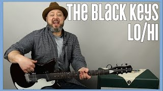 Black Keys   Lo Hi   Guitar Lesson