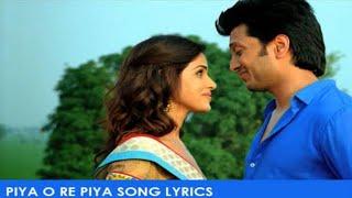 Piya o re piya song - Lyrics | Tere naal love ho gaya | Mayur puri | Atif Aslam | shreya ghoshal