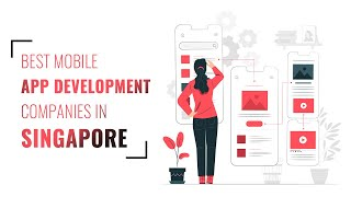 Best Mobile App Development companies in Singapore