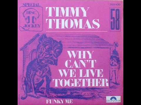 Why Can't We Live Together (1972) (Song) by Timmy Thomas