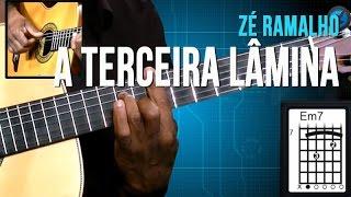 Zé Ramalho - A Terceira Lâmina (aula de violão)