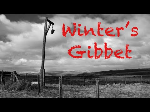 The Real Story Of Winter's Gibbet