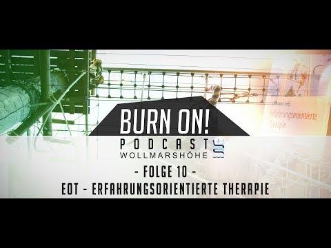 Burn On! Folge 10 – Erfahrungsorientierte Therapie
