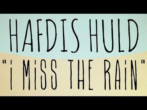 Hafdis Huld - I Miss the Rain (Official Audio)