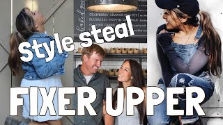 STEAL HER STYLE : JOANNA GAINES + ON A BUDGET?! | Janine Rayas