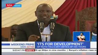 DP Ruto tells of critics while in Kirinyaga