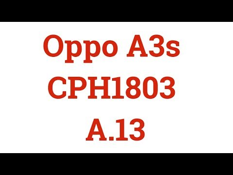 OPPO A3S FLASH FILE|A3S FLASH TOOL|Oppo A3s CPH1803 A 13|A3S A 13