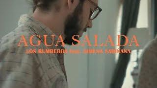 Los Rumberos Agua Salada Feat Ximena Sariñana