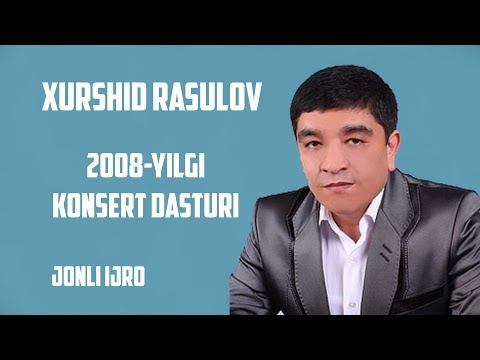 Xurshid Rasulov - 2008-yilgi konsert dasturi