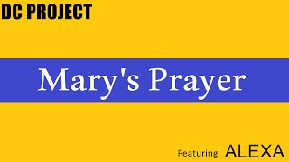DC Project Feat. Alexa - Mary's Prayer (Extended Mix)