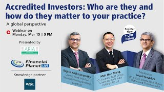 Accredited Investors: Who are they and how do they matter to your practice?