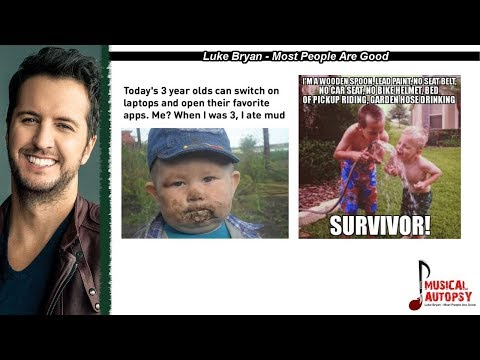 Musical Autopsy: Luke Bryan - Most People Are Good