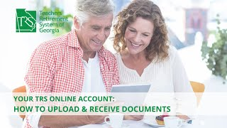 TRS Online Account: Uploading Documents