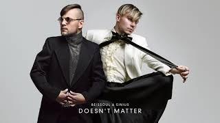 Beissoul & Einius - Doesn't Matter (Official Audio)