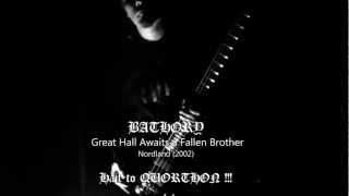 BATHORY - Great Hall Awaits A Fallen Brother - Bass Cover.