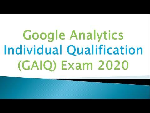 Google Analytics Individual Qualification (GAIQ) Exam 2020 ...