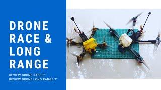 FPV Drone Freestyle 5 inch dan Long Range 7 Inch