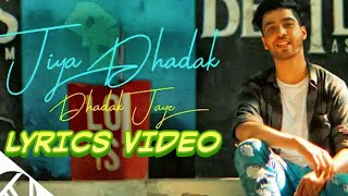 Jiya dhadak dhadak jayee full lyrics video | kalyug   - YouTube