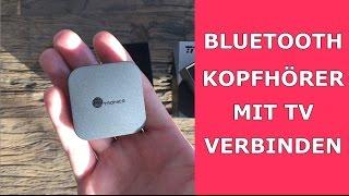 Bluetooth Kopfhörer mit TV verbinden - Anleitung