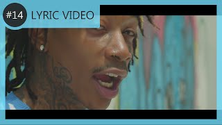 Wiz Khalifa - Promises | LYRIC VIDEO #14